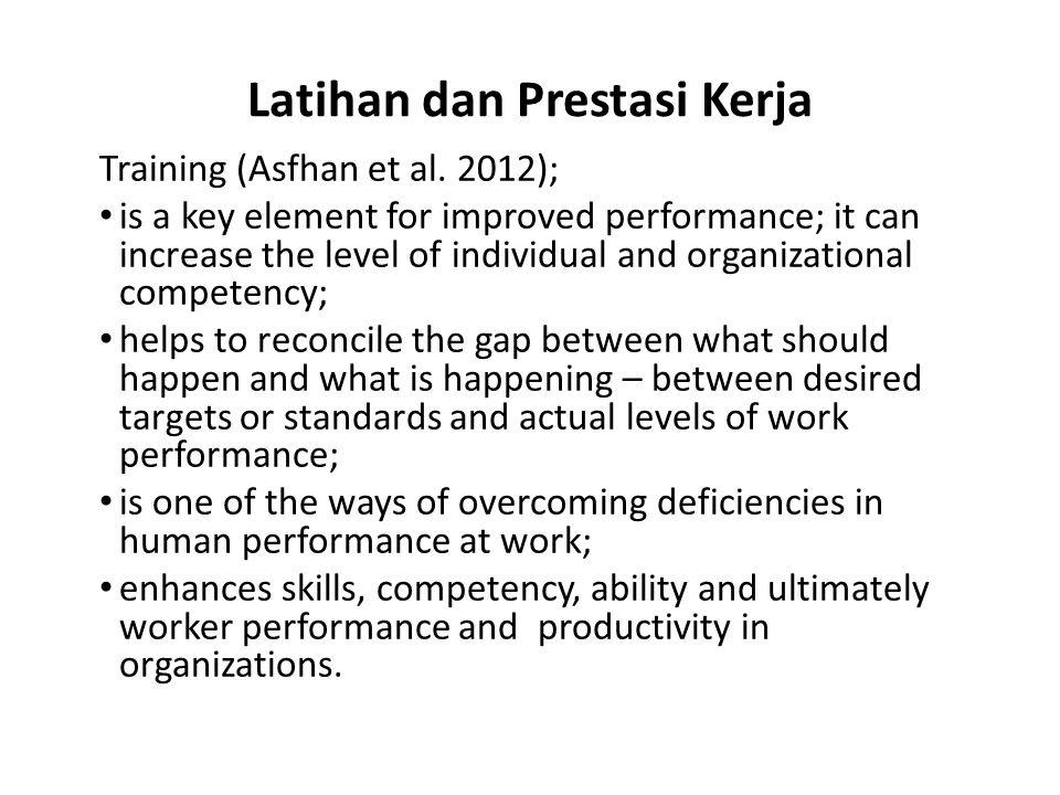 Latihan dan Prestasi Kerja Training (Asfhan et al.