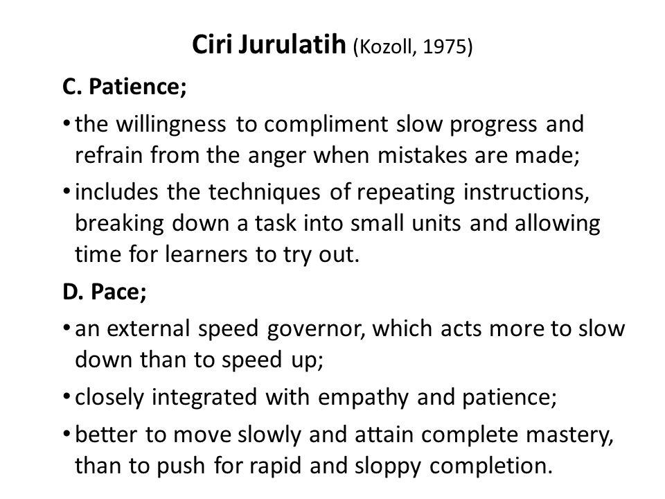 Ciri Jurulatih (Kozoll, 1975) C.