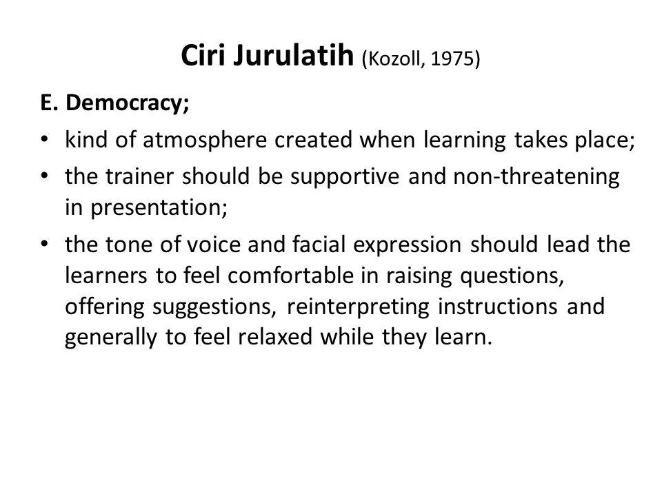 Ciri Jurulatih (Kozoll, 1975) E.