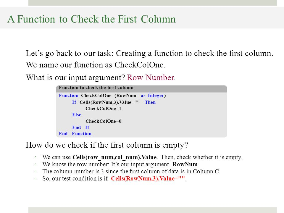 A Function to Check the First Column Let's go back to our task: Creating a function to check the first column.