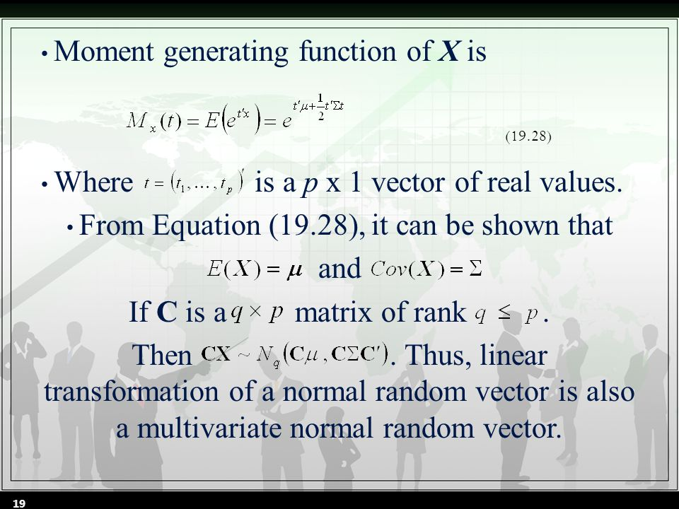Moment generating function of X is Where is a p x 1 vector of real values.