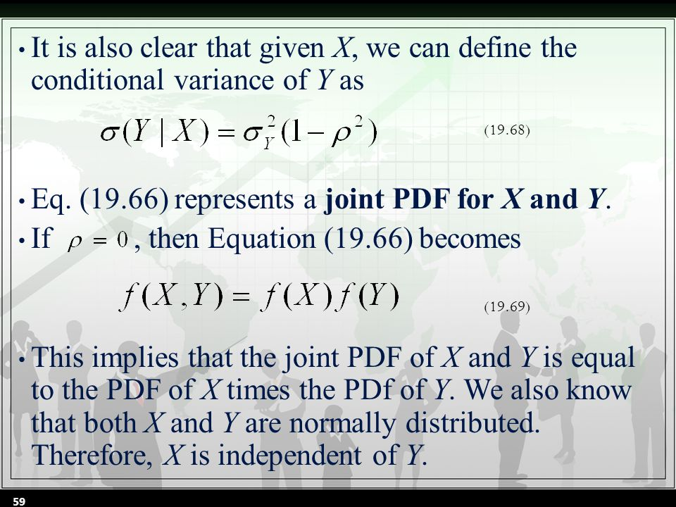 It is also clear that given X, we can define the conditional variance of Y as Eq.