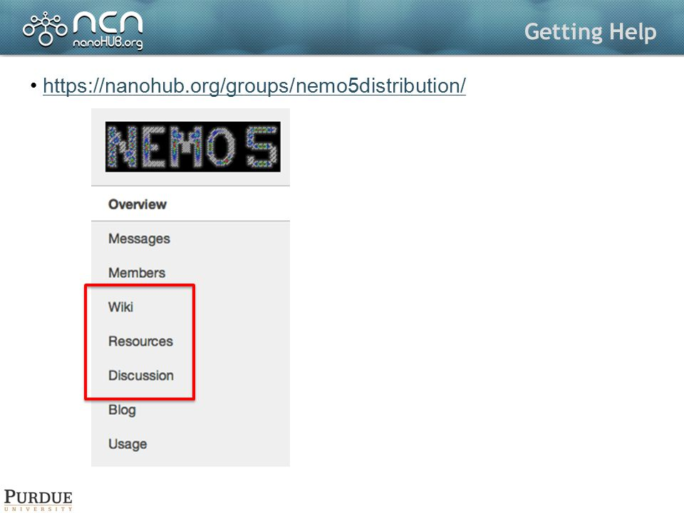 Getting Help https://nanohub.org/groups/nemo5distribution/