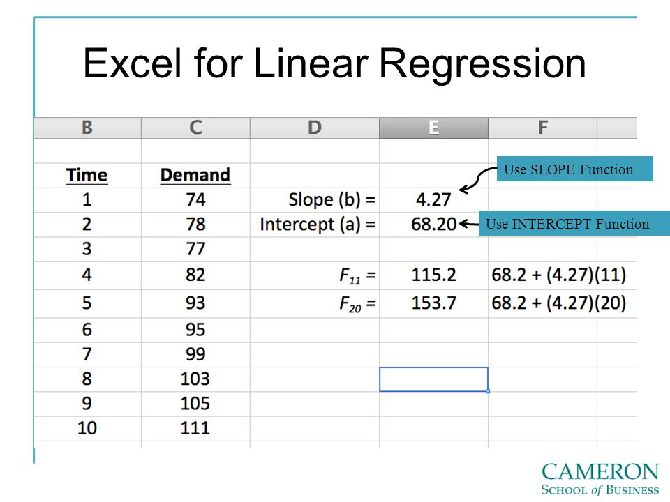 Excel for Linear Regression Use SLOPE Function Use INTERCEPT Function