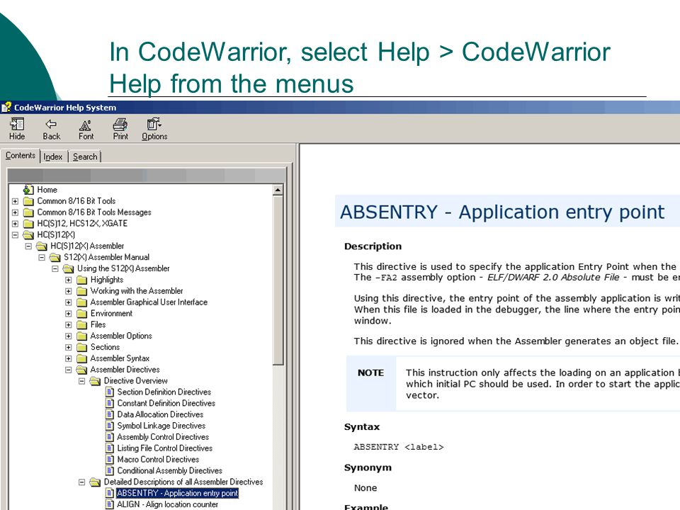 In CodeWarrior, select Help > CodeWarrior Help from the menus