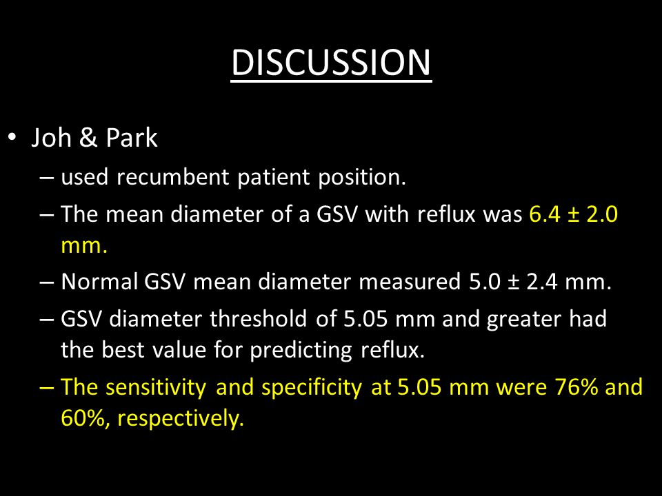 DISCUSSION Joh & Park – used recumbent patient position.