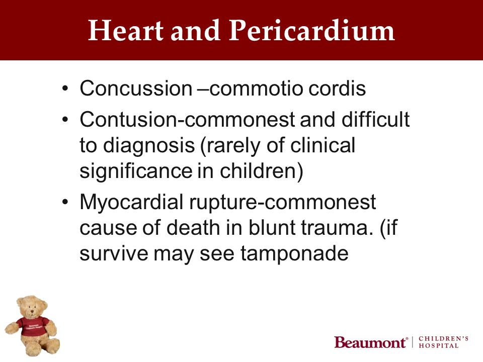 Heart and Pericardium Concussion –commotio cordis Contusion-commonest and difficult to diagnosis (rarely of clinical significance in children) Myocard