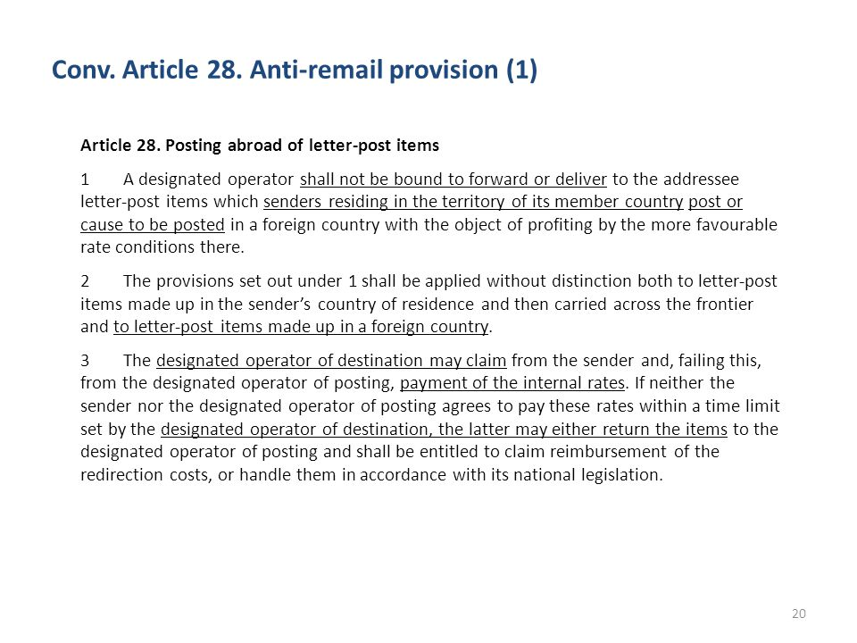 Conv.Article 28. Anti-remail provision (1) 20 Article 28.