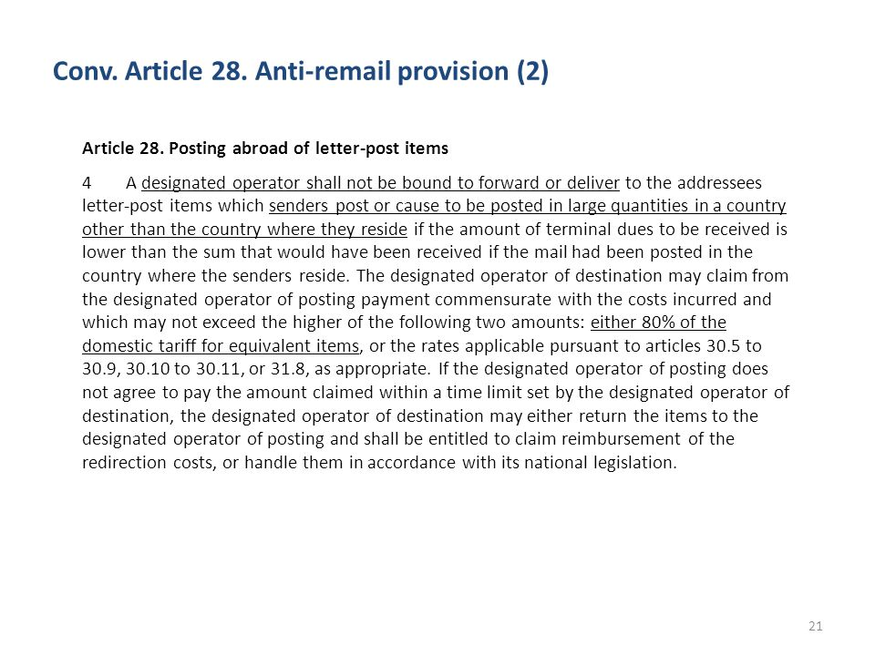 Conv.Article 28. Anti-remail provision (2) 21 Article 28.