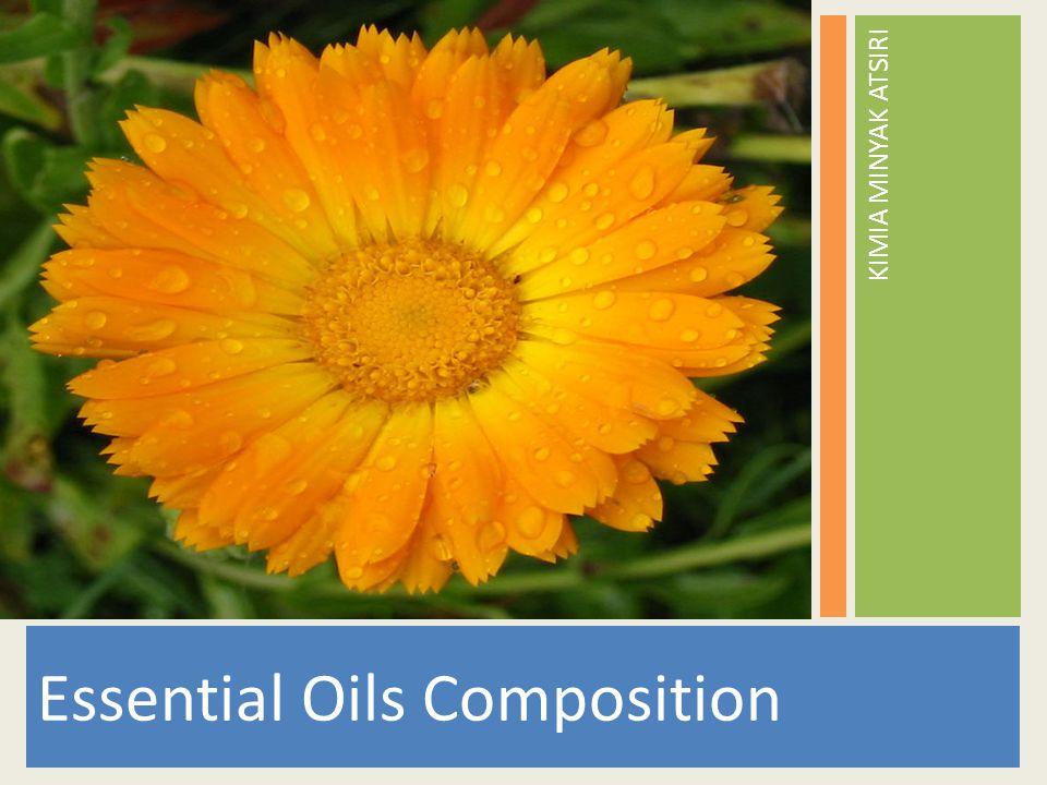 Essential Oils Composition KIMIA MINYAK ATSIRI