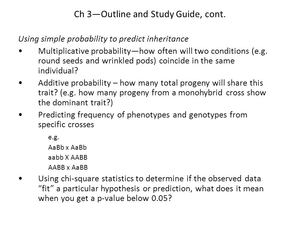 Ch 3—Outline and Study Guide, cont.
