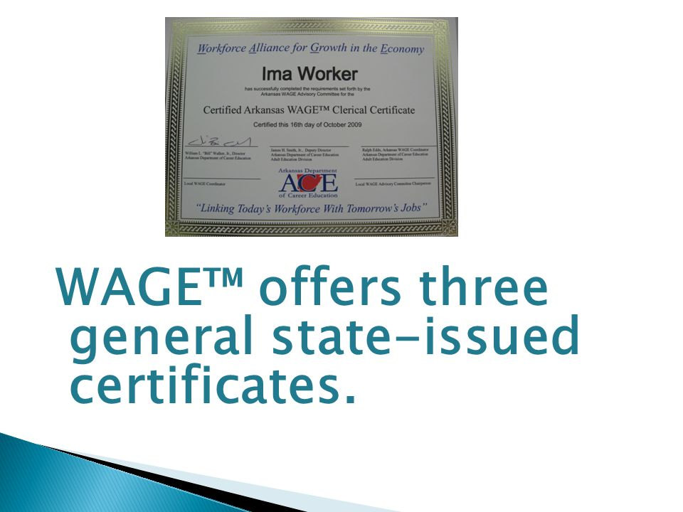 WAGE™ offers three general state-issued certificates.