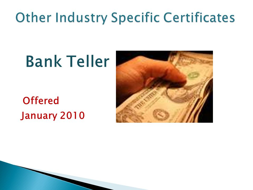 Bank Teller Offered January 2010
