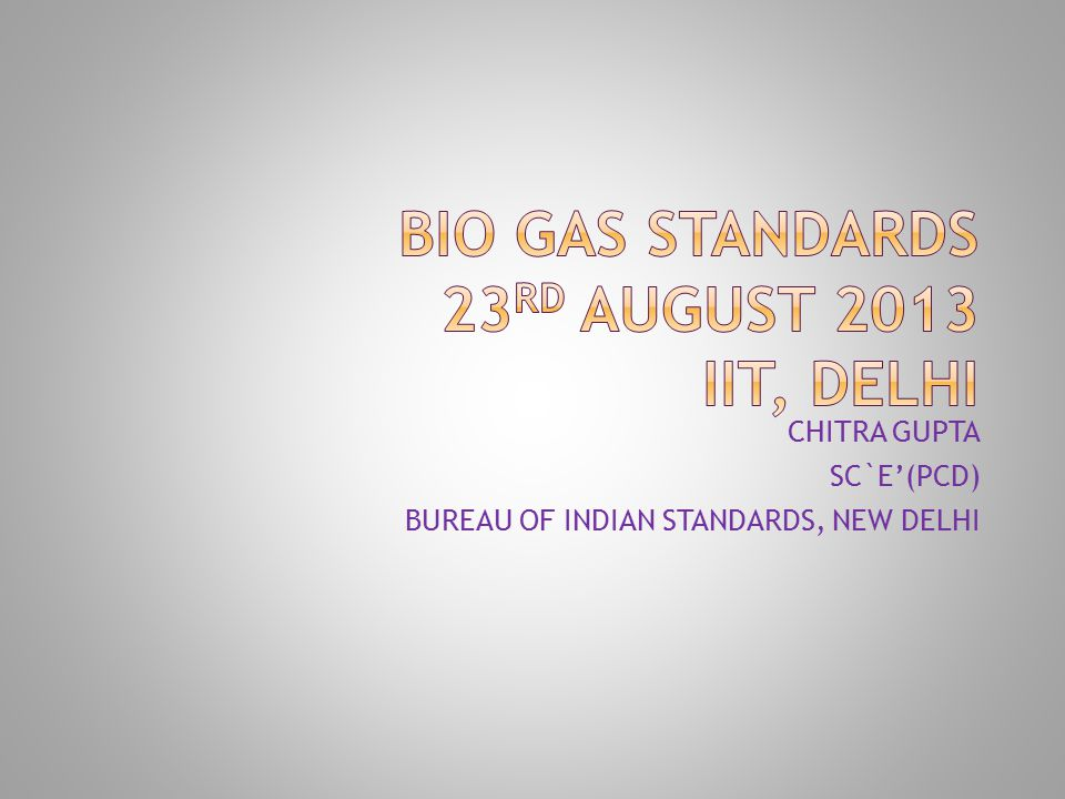 CHITRA GUPTA SC`E'(PCD) BUREAU OF INDIAN STANDARDS, NEW DELHI
