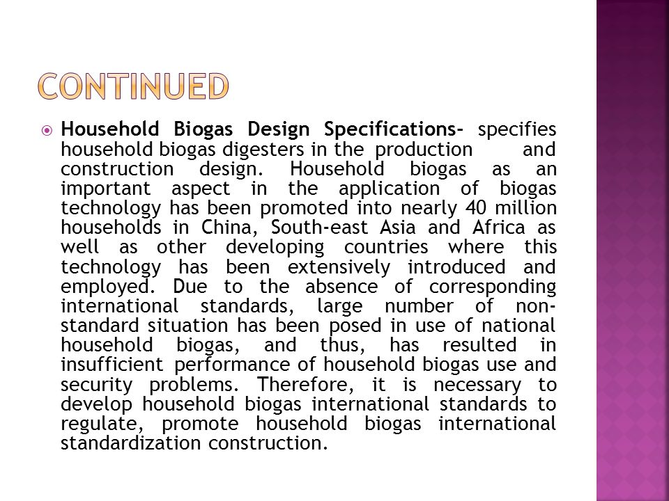  Household Biogas Design Specifications- specifies household biogas digesters in the production and construction design.