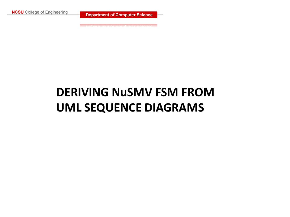 DERIVING NuSMV FSM FROM UML SEQUENCE DIAGRAMS