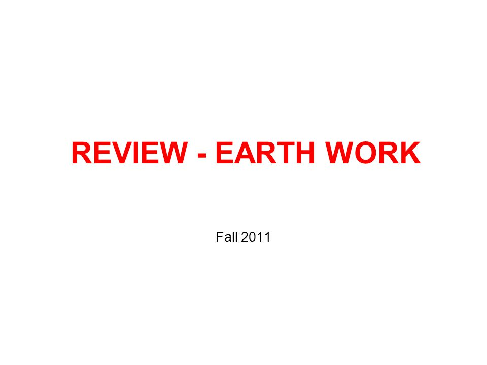 REVIEW - EARTH WORK Fall 2011