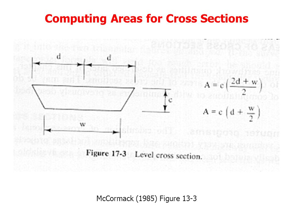Computing Areas for Cross Sections McCormack (1985) Figure 13-3