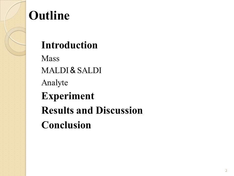 Outline Introduction Mass MALDI & SALDI Analyte Experiment Results and Discussion Conclusion 2