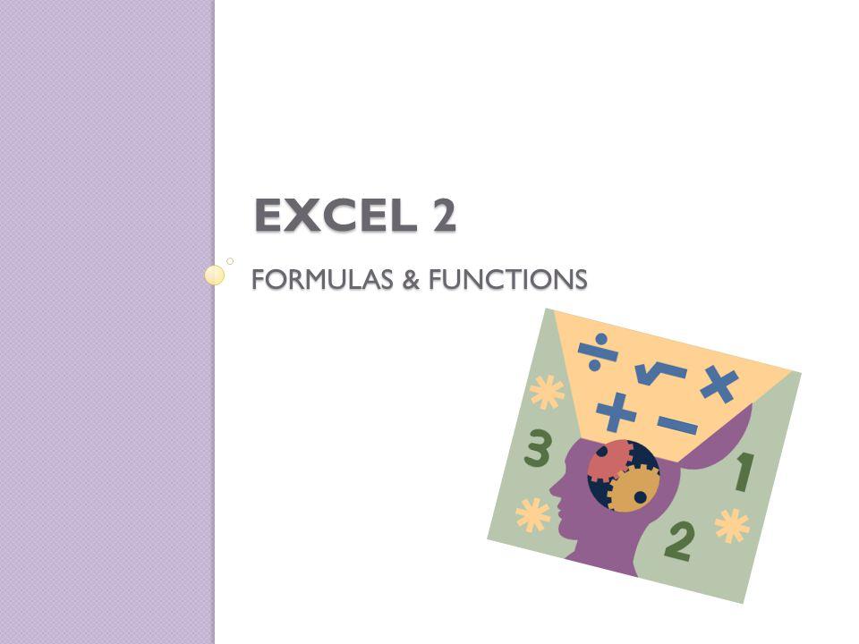 FORMULAS & FUNCTIONS EXCEL 2