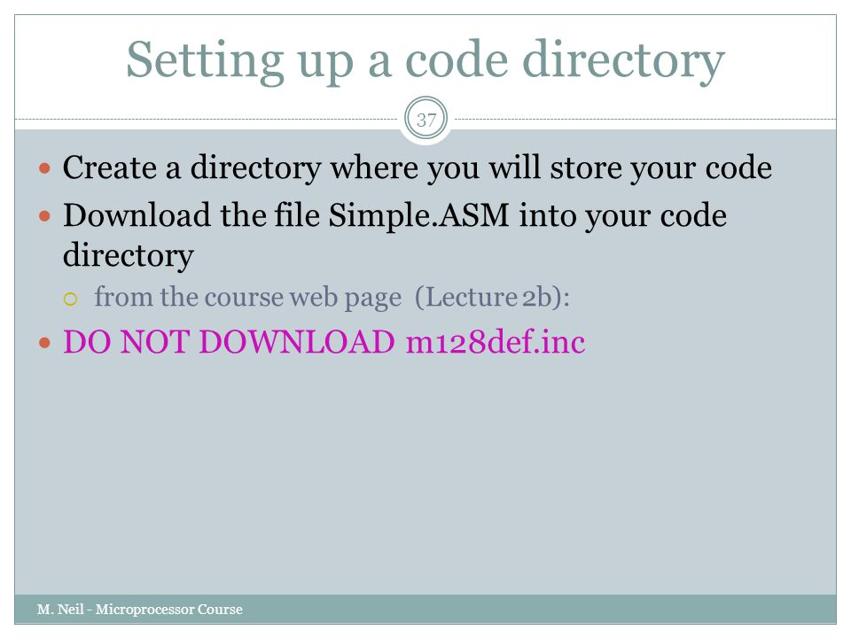 Setting up a code directory M.