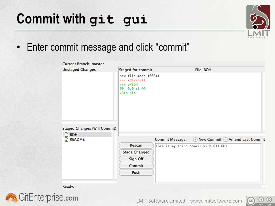 LMIT Software Limited – www.lmitsoftware.com.com Commit with git gui Enter commit message and click commit