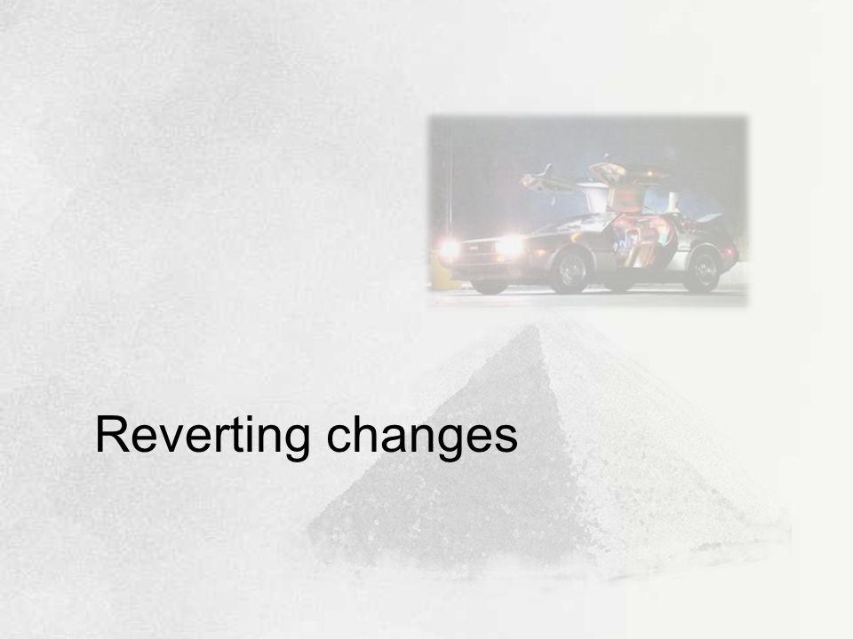 Reverting changes