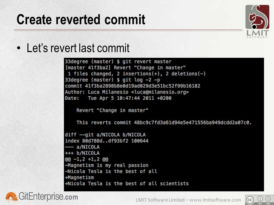 LMIT Software Limited – www.lmitsoftware.com.com Create reverted commit Let's revert last commit