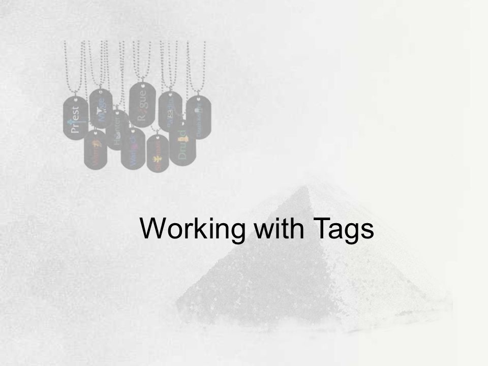 Working with Tags