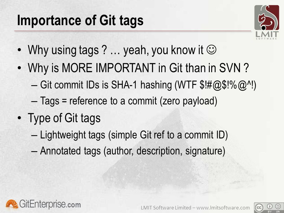 LMIT Software Limited – www.lmitsoftware.com.com Importance of Git tags Why using tags .