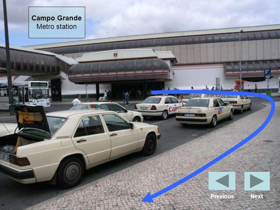 Campo Grande Metro station Previous Next
