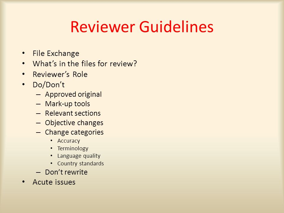 Reviewer Guidelines File Exchange What's in the files for review.