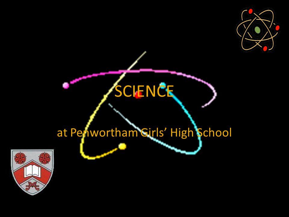 SCIENCE at Penwortham Girls' High School
