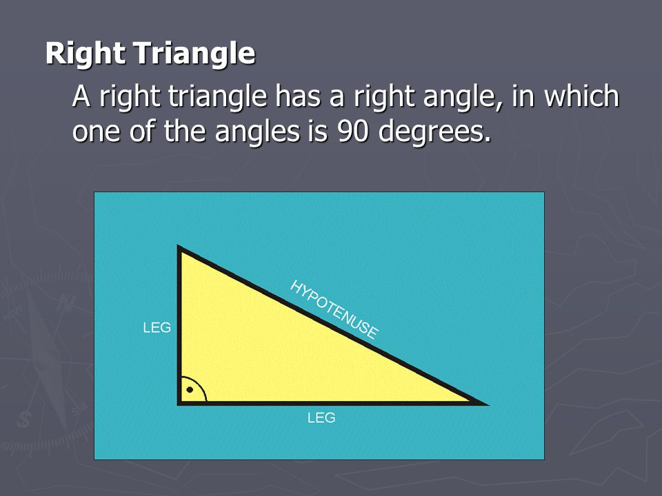 Right Triangle A right triangle has a right angle, in which one of the angles is 90 degrees. A right triangle has a right angle, in which one of the a
