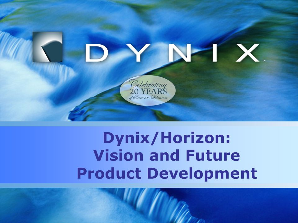 Dynix/Horizon: Vision and Future Product Development