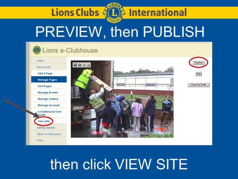 PREVIEW, then PUBLISH then click VIEW SITE