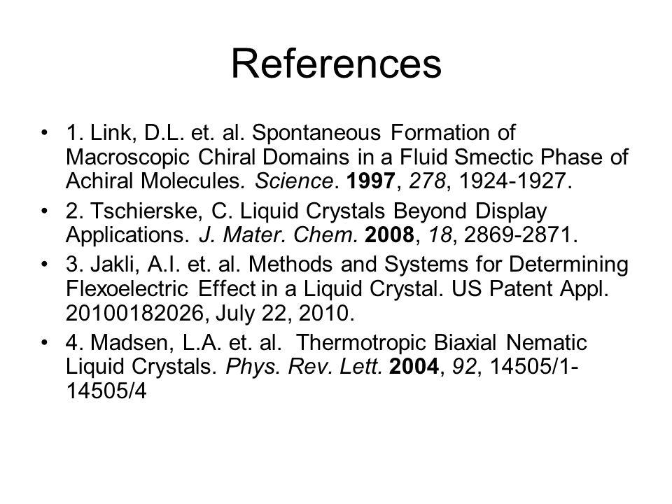 References 1. Link, D.L. et. al.