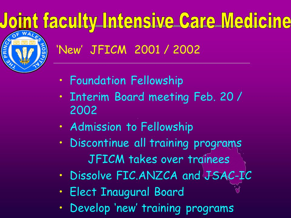 'New' JFICM 2001 / 2002 Foundation Fellowship Interim Board meeting Feb. 20 / 2002 Admission to Fellowship Discontinue all training programs JFICM tak