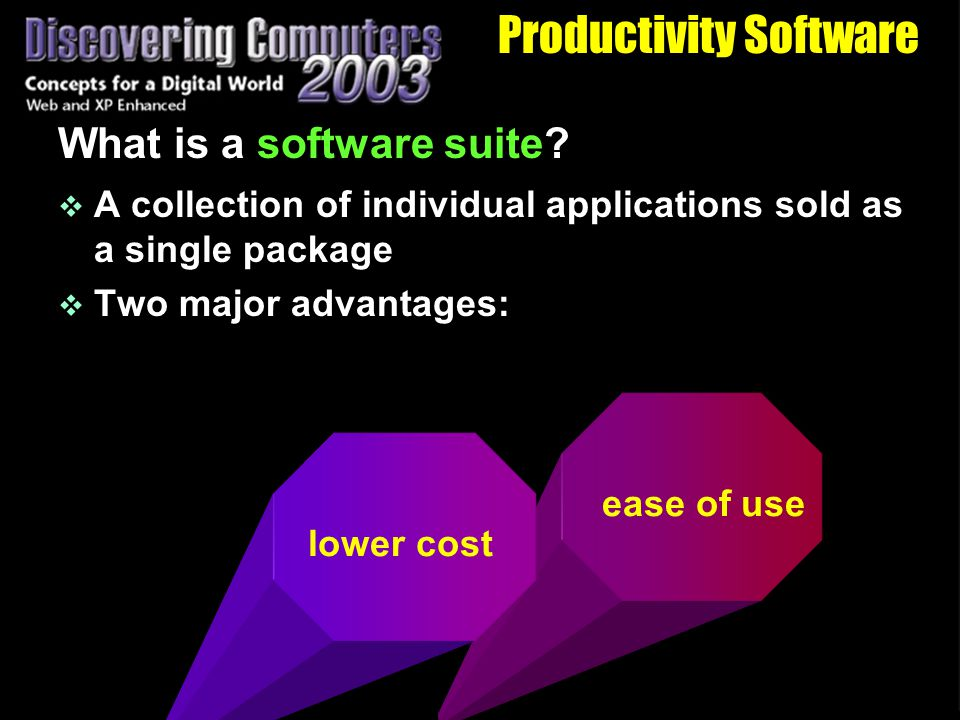 Productivity Software What is a software suite.