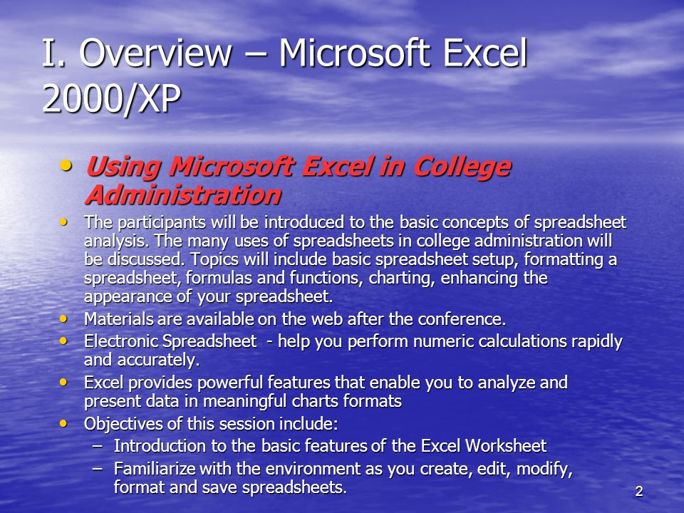 2 I. Overview – Microsoft Excel 2000/XP Using Microsoft Excel in College Administration Using Microsoft Excel in College Administration The participan