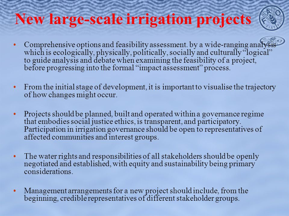 New large-scale irrigation projects Comprehensive options and feasibility assessment.