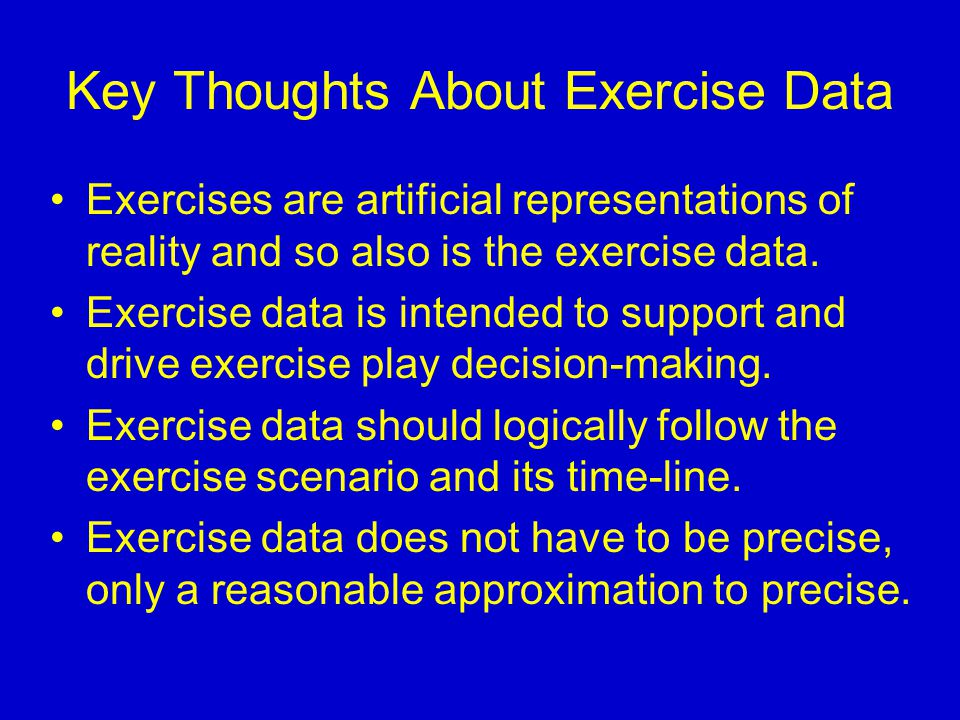 Key Thoughts About Exercise Data Exercises are artificial representations of reality and so also is the exercise data. Exercise data is intended to su
