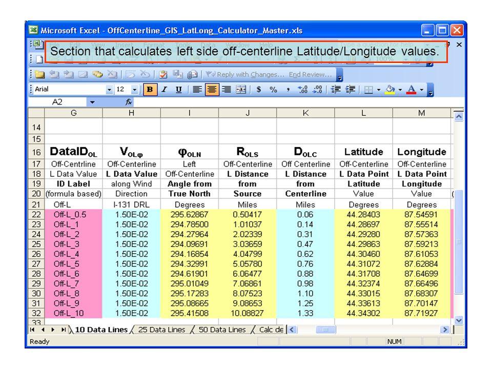 Section that calculates left side off-centerline Latitude/Longitude values.