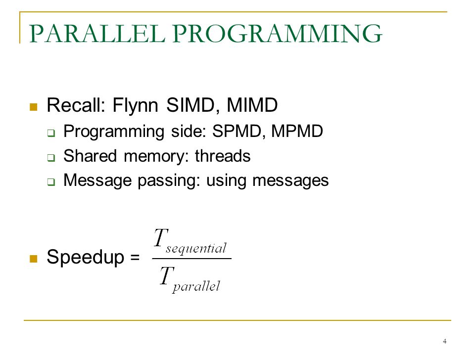 5 Assume that program is parallelized so that the remaining part (1 - s) is perfectly divided to run in parallel across n processors How Much Speedup is Possible.