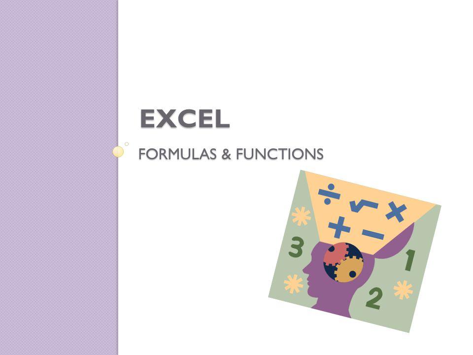 FORMULAS & FUNCTIONS EXCEL