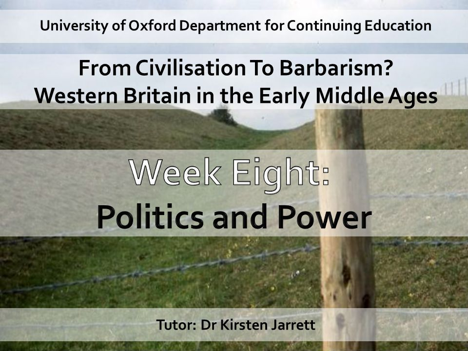 University of Oxford Department for Continuing Education From Civilisation To Barbarism.