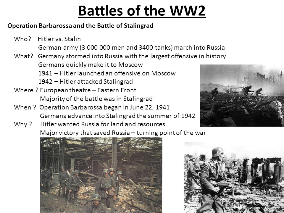 Battles of the WW2 Operation Barbarossa and the Battle of Stalingrad Who.