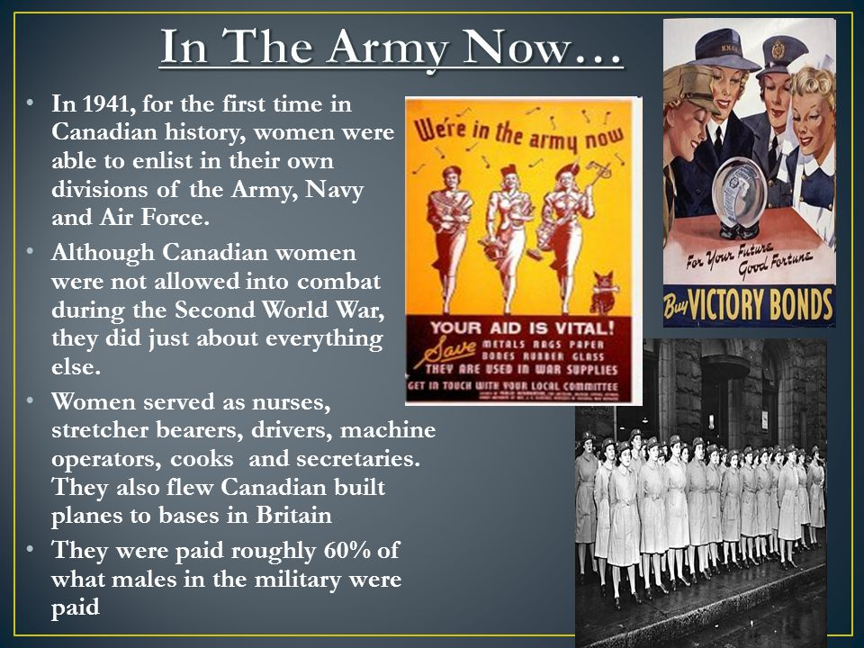 In 1941, for the first time in Canadian history, women were able to enlist in their own divisions of the Army, Navy and Air Force.