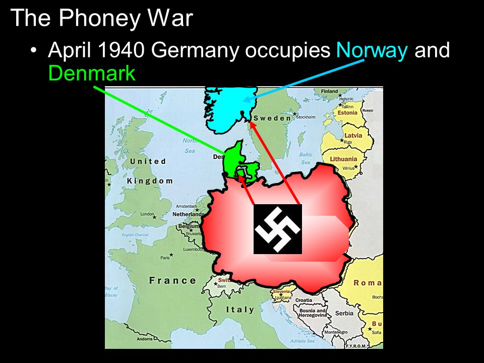 The Phoney War April 1940 Germany occupies Norway and Denmark