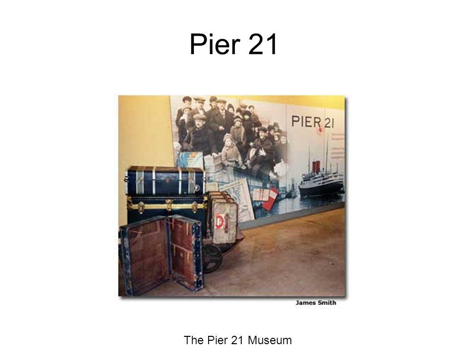 Pier 21 The Pier 21 Museum